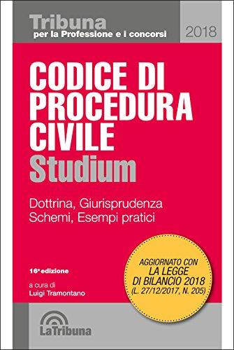 Codice di procedura civile Studium. Dottrina, giurisprudenza, schemi, esempi pratici