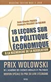 Dix-huit leçons sur la politique économique - A la recherche de la régulation