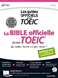 La Bible officielle du TOEIC® (conforme au nouveau test TOEIC)...