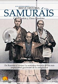 Breve historia de los samuráis de [Gaskin, Carol, Hawkins, Vince]