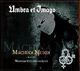 Machina Mundi I Weinst Du I Feuer und Licht