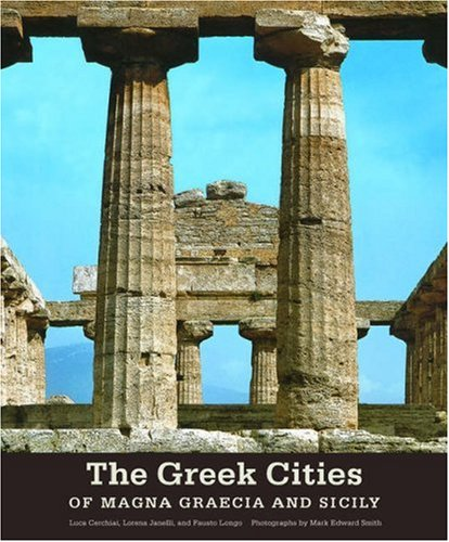 The Greek Cities of Magna Graecia and Sicily (Getty Trust Publications: J. Paul Getty Museum) por Luca Cerchai