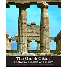 Greek Cities of Magna Graecia and Sicily (Getty Trust Publications: J. Paul Getty Museum)