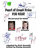Pearl of Great Price for Kids (LDS Scriptures Book 3)