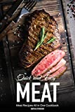 Quick & Easy Meat Recipes: Meat Recipes All in One Cookbook (English Edition)