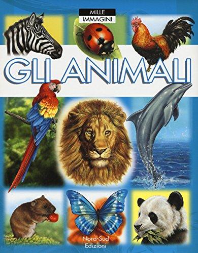 gli-animali-ediz-a-colori