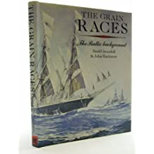 The Grain Races: Baltic Background (Conway's merchant marine & maritime history series)
