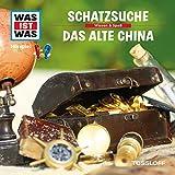Schatzsuche/Das alte China (Was ist Was 16)