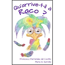 Qu'arrive-t-il à Raco? (French Edition)