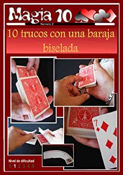 10 trucos con una baraja biselada (Magia 10 nº 2) de [Plewaynar]