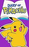 Diary of Pikachu Book 3: Seasons Greetings (An Unofficial Pokemon Book)