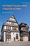Ostwestfalen und Soester Börde: Kunstreiseführer - G. Ulrich Großmann