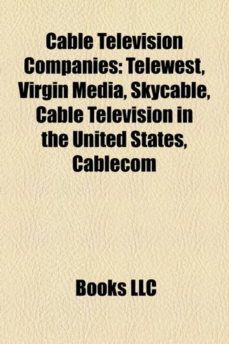 cable-television-companies-telewest-virgin-media-skycable-starhub-tv-upc-cablecom-list-of-cable-tele