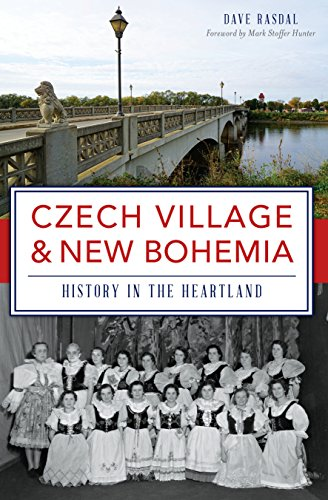 Czech Village & New Bohemia: History in the Heartland (Brief History) (English Edition) Heartland Village