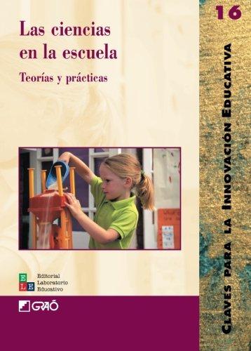Las Ciencias En La Escuela: 016 (Editorial Popular)