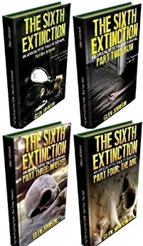 The Sixth Extinction: Omnibus Edition (Books 1 - 4) by [Johnson, Glen]