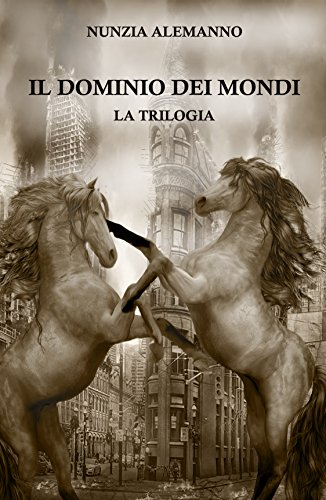 Il Dominio dei Mondi - LA TRILOGIA: THE GOLDEN EDITION (Cofanetto | L'Egemonia del Drago | L'Angelo Nero | Il Mistero del Manoscritto) Saga fantasy | Thriller | Dark fantasy