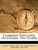 Chansons Populaires Du Canada: Pot Pourri