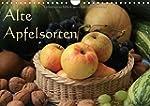 Alte Apfelsorten (Wandkalender 2017 D...