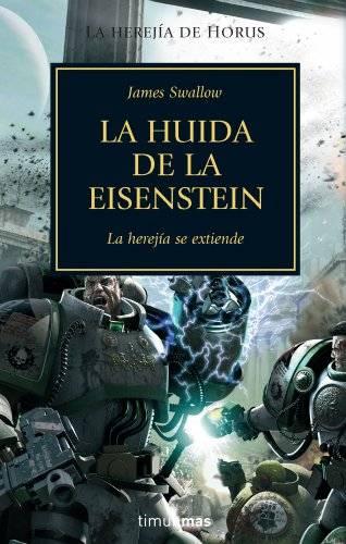 La huida de la Eisenstein (Warhammer 40.000) por James Swallow