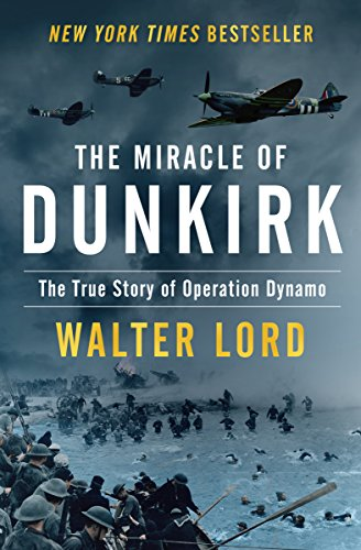 The miracle of dunkirk the true story of operation dynamo ebook the miracle of dunkirk the true story of operation dynamo by lord walter fandeluxe Epub