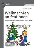 Weihnachten an Stationen 1/2: Handlungsorientierte Materialien für die Klassen 1 und 2