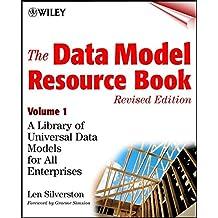 The Data Model Resource Book, Revised Edition, Universal Data Models for All Enterprises V 1 Revised Edition +CD