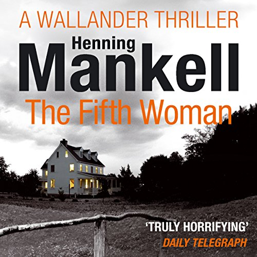 The Fifth Woman: An Inspector Wallander Mystery