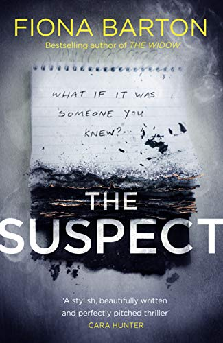 The Suspect: From the No. 1 bestselling author of Richard & Judy Book Club hit The Child by [Barton, Fiona]