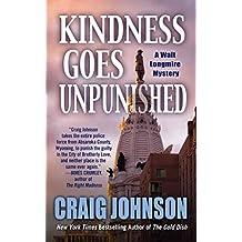 [(Kindness Goes Unpunished)] [By (author) Craig Johnson] published on (April, 2014)