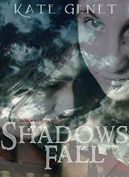Shadows Fall (Michaela and Trisha Book 2) (English Edition)