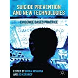 Suicide Prevention and New Technologies: Evidence Based Practice