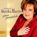 Das Beste Von Monika Martin - Ganz Persönlich -