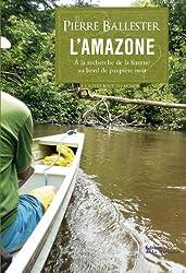 L'amazone : A la recherche de la femme au bord de paupière noir
