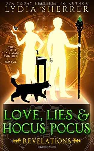 Love, Lies, and Hocus Pocus: Revelations: The Lily Singer Adventures, Book 2: Volume 2