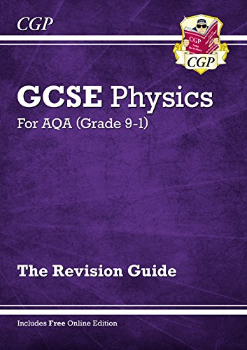 New Grade 9-1 GCSE Physics: AQA Revision Guide with Online Edition (CGP GCSE Physics 9-1 Revision)