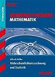 Kompakt-Wissen Gymnasium - Mathematik Wahrscheinlichkeitsrechnung und Statistik