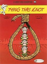 Lucky Luke Vol. 45 : Tying the Knot (Lucky Luke Adventures)