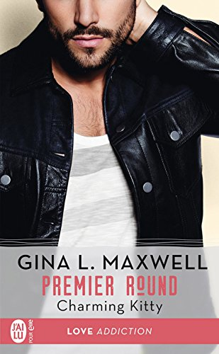 Premier Round (Tome 3) - Charming Kitty par Gina L. Maxwell