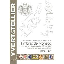 Catalogue de timbres-poste : Tome 1 bis, Territoires francais d'Outre-Mer, Monaco, Andorre, Nations Unies, Europa