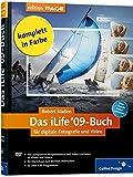 Das iLife '09-Buch für digitale Fotografie und Video: Fotos und Filme mit iPhoto, iMovie, iDVD, iTunes, GarageBand und iWeb (Galileo Design)