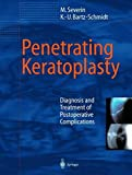 Penetrating Keratoplasty: Diagnosis and Treatment of Postoperative Complications