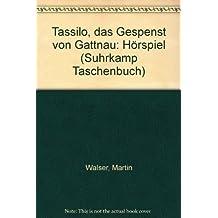 Tassilo. Das Gespenst von Gattnau.