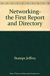Networking- the First Report and Directory