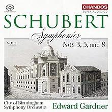 Schubert: Symphonies, Vol. 1 [City of Birmingham Symphony Orchestra; Edward Gardner] [Chandos: CHSA 5234]