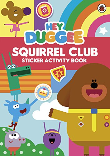 Ladybird:Hey Duggee: Squirrel Club Sticker Activity Book