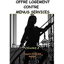 Offre logement contre menus services, volume 3