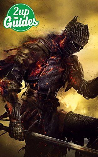 Dark Souls 3 Strategy Guide & Game Walkthrough – Cheats, Tips, Tricks, AND MORE! (English Edition)