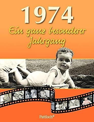 1974: Ein ganz besonderer Jahrgang (Ein Ganz Besonderes Geburtstagsgeschenk)