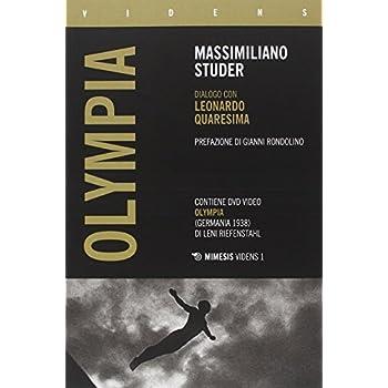 Olympia. Dialogo Con Leonardo Quaresima. Con Dvd